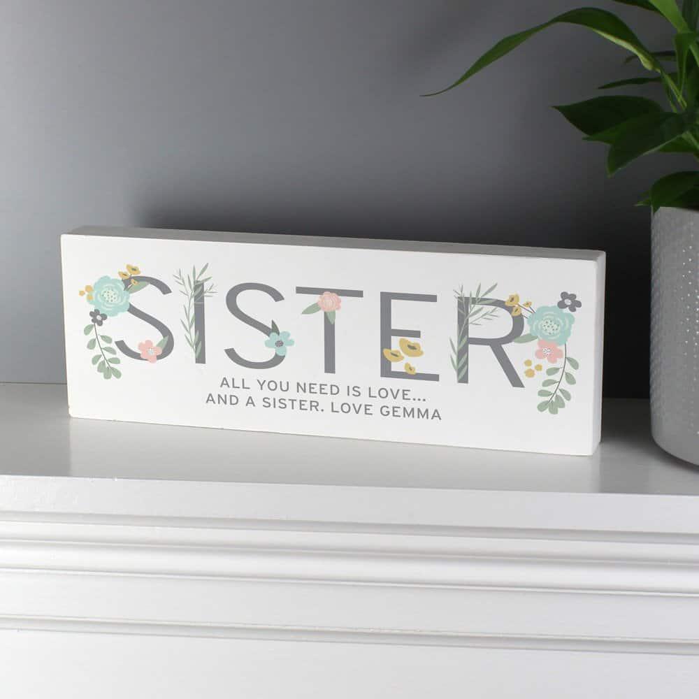 Floral Sister Wooden Block Sign
