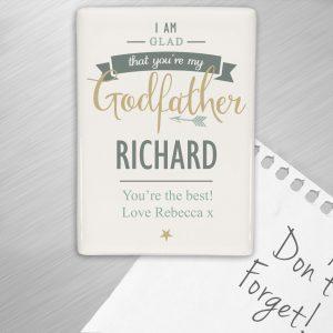 I Am Glad... Godfather Fridge Magnet
