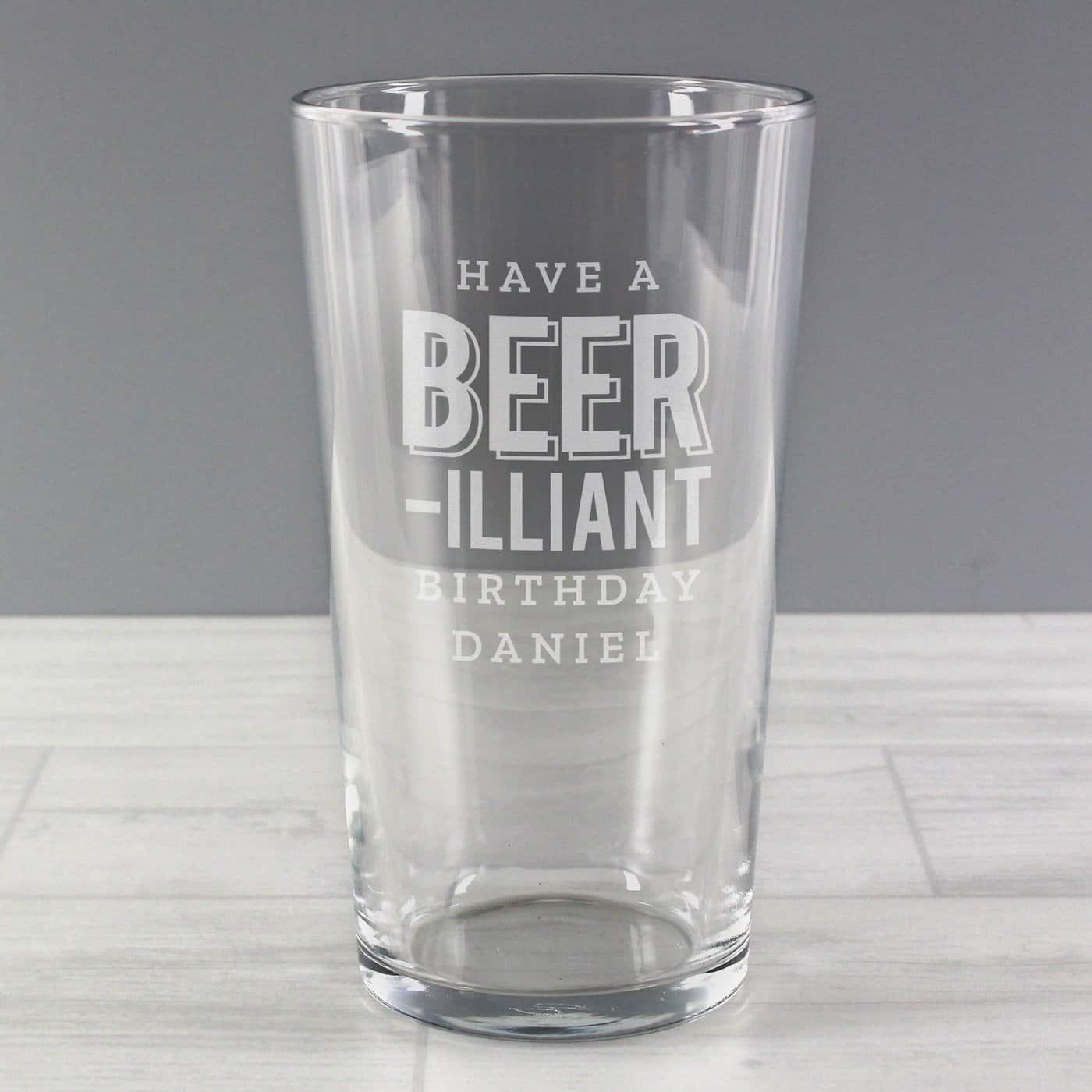 Personalised Beer-Illiant Birthday Pint Glass